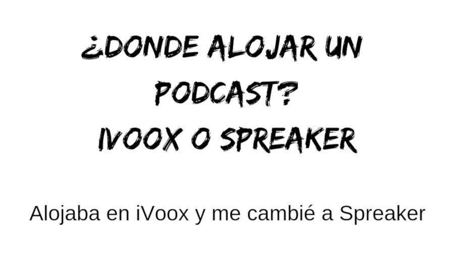 iVoox o Spreaker. Que servicio es mejor para publicar un podcast